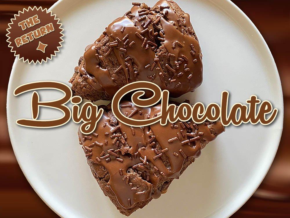 big chocolate scone is back